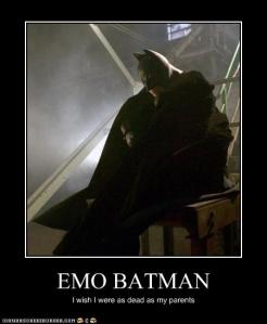 "Emo Batman saying ""I wish I were as dead as my parents."""