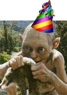 Smeagol wears a party hat and brings you dead bunnies.