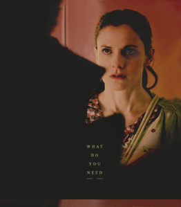 "Molly from Sherlock, asking ""What do you need?"""