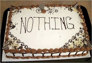 "A cake with ""nothing"" written on it."