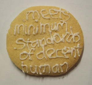 Feminist Cookie: Meets Minimum Standards of a Decent Human
