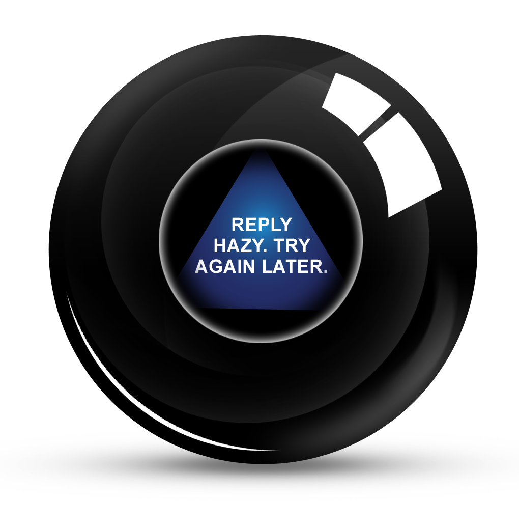 Image result for magic eight ball answers