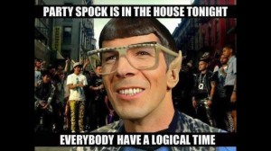 "Gif of Spock, with text ""Party Spock is in the house tonight, everyone have a logical time."""