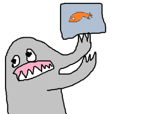 Image: A grey blob monster is over-enthusiastically holding up a square fish tank. The fish looks ambivalent about this. The picture is badly drawn. I'm so sorry about this. I'm so sorry about all of this.