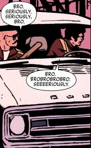 No, Bro. Bro, no.